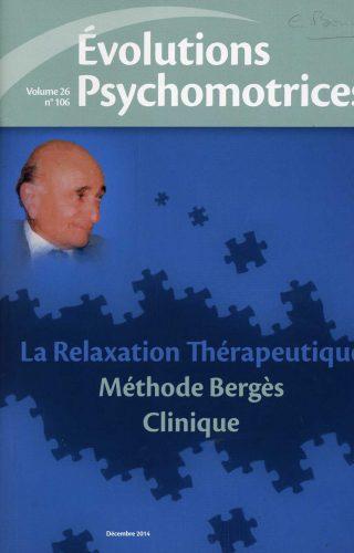 La Relaxation Thérapeutique Méthode Bergès